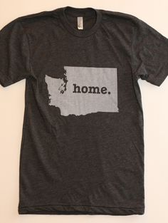 Washington Home shirt by The Home. T   A portion of all sales are donated to multiple sclerosis research   Click the image to visit the site for more info and to purchase a shirt with your home state.