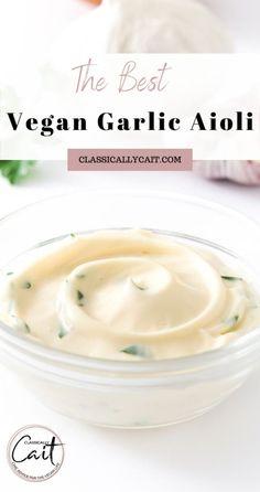 Garlic Aoli Recipe, Vegan Aioli Recipe, Aoili Recipe, Garlic Aioli, Vegan Recipes Plant Based, Delicious Vegan Recipes, Vegetarian Recipes, Burger Sauces Recipe, Garlic Dipping Sauces