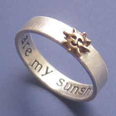 You Are My Sunshine Custom Ring by sudlow on Etsy, $50.00