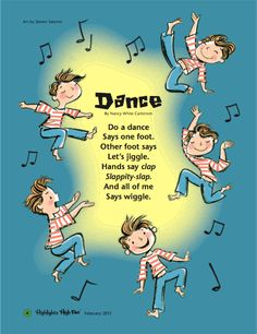 The February 2011 issue of Highlights High Five included a short poem about dance, so it only seemed appropriate to share it here on Poetry. Short Rhyming Poems, Rhyming Poems For Kids, Short Funny Poems, Short Poems For Kids, Funny Poems For Kids, Poetry For Kids, Music For Kids, Funny Kids, Kindergarten Poems