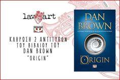 Διαγωνισμός Lavart.gr με δώρο δύο αντίτυπα του βιβλίου τoυ βιβλίου Dan Brown «ORIGIN» http://getlink.saveandwin.gr/9JZ