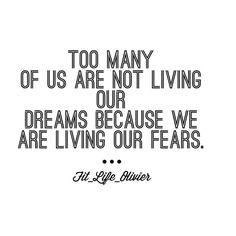 Beaucoup d'entre nous ne vivent pas leurs rêvent mais vivent leurs peurs.  Est que cela a du sens ? Est ce que cela te rend heureux ?  Est ce que c'est le moment de changer ?
