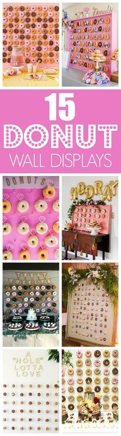 15 Unforgettable Donut Wall Display Ideas for your next event on http://prettymyparty.com.