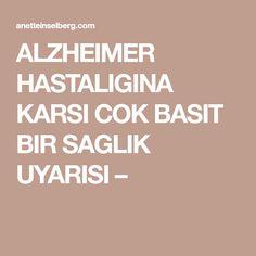 ALZHEIMER HASTALIGINA KARSI COK BASIT BIR SAGLIK UYARISI – Alzheimer, Yoga, Health Tips, Health Fitness, Healthy, Doc Mcstuffins, Dip, Protein, Women's Fashion