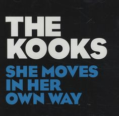 the kooks she moves in her own way   The Kooks She Moves In Her Own Way USA Promo CD single (CD5 / 5 ...
