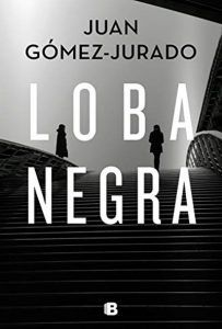 Loba negra (Antonia Scott, by Juan Gomez-Jurado Got Books, Books To Read, Thriller, Gomez, Free Comic Books, Kindle, What To Read, Book Photography, Book Recommendations