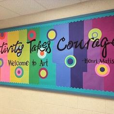 Creativity Takes Courage Bulletin Board