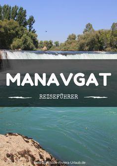In meinem Beitrag über Manavgat erfährst du alles was du über den Touristenort an der Südküste der Türkei wissen musst! www.Türkische-Riviera-Urlaub.de