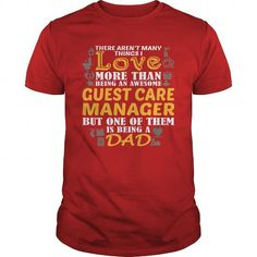 AWESOME TEE FOR GUEST CARE MANAGER T-SHIRTS, HOODIES, SWEATSHIRT (22.99$ ==► Shopping Now)