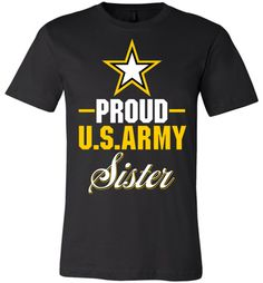 Proud U.S. Army Sister Canvas Unisex T-Shirt