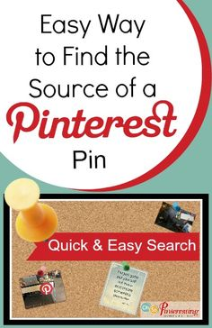 A Quick and Easy Tool to Find the Source of Images in Pinterest ( video tip )