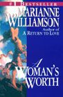 Marianne Williamson - A Woman's Worth