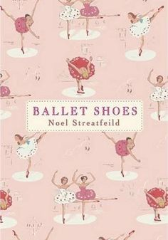 "Ballet Shoes...I'm interested in reading one of the shoe books after hearing about them in the movie, ""You've Got Mail"""