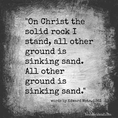 On Christ the Solid Rock I Stand ~ Debbie McDaniel Biblical Quotes, Bible Verses, Scriptures, Scripture Quotes, House On The Rock, Mental Health Quotes, Fear Of The Lord, Depression Quotes, Real Love
