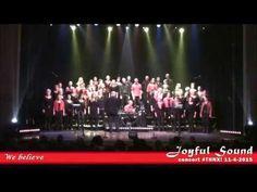 Gospelkoor Joyful Sound - We believe - YouTube