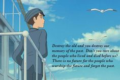 I love this quote. From Up On Poppy Hill.