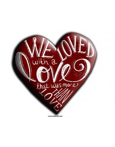 Love Quotes - Put this design on any of our products!   - Use code FS2013 for Free Shipping :-)
