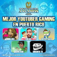 """Vota por la categoría: """"Mejor YouTuber Gaming en Puerto Rico"""" en los #infogamersawards 2015!! Accede info-gamers.com #gaming #gamers #youtubepr #youtubers #puertorico"""
