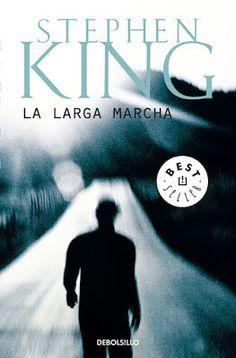 El callejón de las historias: RESEÑA: La larga marcha - Stephen King