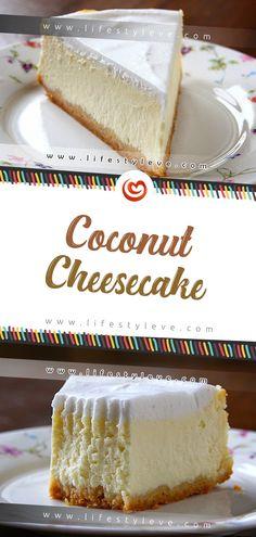 Coconut Cheesecake – Eve LifeStyle recipes classic recipes easy recipes easy homemade recipes easy philadelphia recipes new york recipes no bake Coconut Cheesecake, Cheesecake Recipes, Dessert Recipes, Desserts, Homemade Cheesecake, Coffee Cheesecake, Dessert Healthy, Pie Recipes, Yummy Recipes