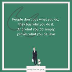 Hou dit met elk bericht in de gaten. Ze kopen jouw product of dienst om jou! Believe, Movie Posters, Film Poster, Billboard, Film Posters