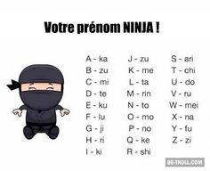 Votre prénom ninja ! - Be-troll - vidéos humour, actualité insolite Plus