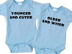 Younger and Cuter / Older and Wiser Twins Onesie by TwinsMarket, $26.00