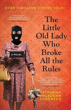 The Little Old Lady Who Broke All The Rules... an easy, cute, and relaxing read.