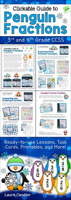 Penguin fractions make learning fractions FUN! These math resources from Laura Candler include unique double-sided fraction cards that have penguin fractions on the fronts and matching fraction bars on the backs. Penguin fractions are aligned with 3rd grade and 4th grade Common Core Standards 3.NF.A.1, 3.NF.A.2, 3.NF.A.3, 4.NF.A.1, and 4.NF.A.2. Download this free clickable guide to see all penguin fraction freebies and products organized by CCSS standards and grade levels.