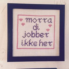Instagram photo by @mathiasjenssen2 (Mathias Jenssen) | Iconosquare Modern Cross Stitch, Cross Stitch Patterns, Instagram Accounts, Diy And Crafts, Embroidery, Humor, Quotes, Fun, Quotations