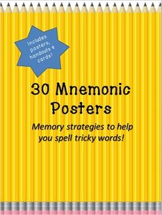 30 Mnemonic Posters to Help Spell Tricky Words! Includes posters, student handouts & smaller posters/flash cards.