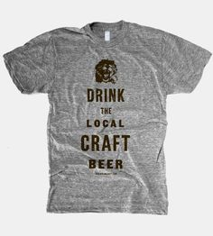 Local Craft Beer T-Shirt by The Social Dept on Scoutmob Shoppe $21.00