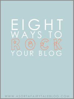 Blogging Tips: 8 Ways To Rock Your Blog!! #blogging