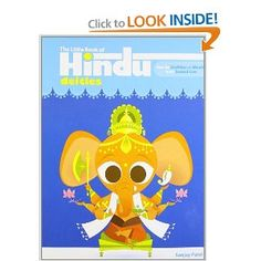 The Little Book of Hindu Deities: From the Goddess of Wealth to the Sacred Cow: Sanjay Patel: 9780452287754: Amazon.com: Books