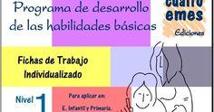 Programa de desarrollo de habilidades básicas, cuatro niveles. Preescolar y primaria. PDF