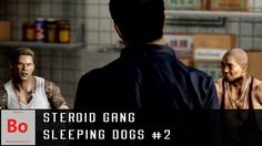 Steroid Gang - Sleeping Dogs #2 - Blerd Plays  It's time to officially join the Water Street Boys set of the Son On Ye Triad. We get jumped into the gang and come to the conclusion that Water Street is code for steroids. Seriously everyone here is on steroids but Jackie and I'm pretty sure he's selling them out of his little fanny pack. There's no other reason for a grown man to have a fanny pack If you can't view the embedded video you can click the image below