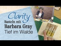 Basteln Mit Barbara Gray - Tief im Walde - YouTube Barbara Gray, Card Making Tutorials, Scrapbook Journal, Diy Cards, Painting Techniques, Homemade Cards, Clarity, Youtube, Stencils