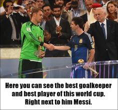 Golden Glove winner Manuel Neuer of Germany shakes hands with Golden Ball winner Lionel Messi of Argentina after Germany's 10 win in extra time. Real Soccer, Soccer Guys, Soccer Players, Germany National Football Team, Germany Football, Brazil World Cup, Fifa World Cup, Argentina Football Team, German National Team