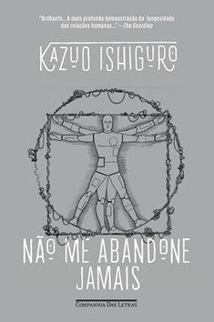 Não Me Abandone Jamais [Kazuo Ishiguro]