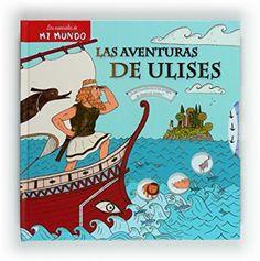 Las aventuras de Ulises (Mi mundo): Amazon.es: Anne-Sophie Baumann, Sébastien Mourrain, Victoria Porro Rodríguez: Libros
