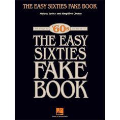Hal Leonard The Easy Sixties Fake Book - Melody, Lyrics & Simplified C