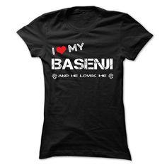 I Love My Basenji And He Loves Me T Shirt