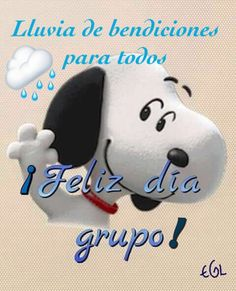 Pin by yanet mendez meskus on buen día grupo Morning Greetings Quotes, Good Morning Messages, Good Morning Good Night, Good Morning Quotes, Quotes En Espanol, Snoopy Christmas, Montage Photo, Real Life Quotes, Happy Day