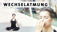 Yoga Wechselatmung für Anfänger - für Konzentration, Innere Balance & ge...