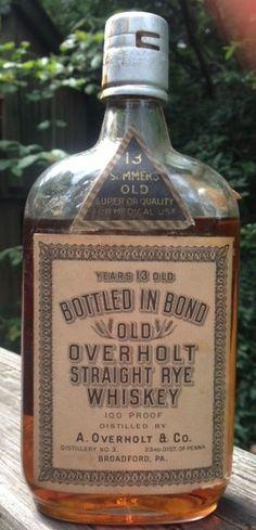 Old Overholt - bonded - Prohibition era.  No BIB tax strip.