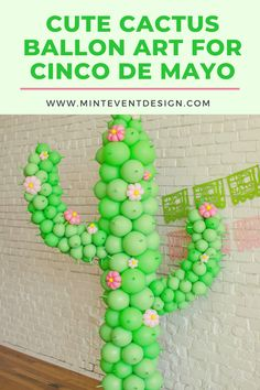 pink & green balloon cactus, pink and green fiesta party - The Cutest Cinco de Mayo Celebration Mexican Birthday Parties, Mexican Fiesta Party, Fiesta Theme Party, First Birthday Parties, Mexico Party Theme, 2nd Birthday, Balloon Decorations, Birthday Party Decorations, Mexican Themed Party Decorations