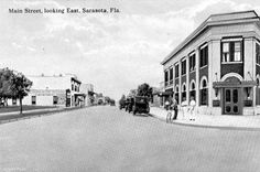 Florida Memory - Main Street, looking east - Sarasota, Florida Sarasota Florida, Old Florida, Vintage Pictures, Old Pictures, Main Street, Street View, Florida Images, Central Business District, Chicago Photos