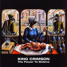 King CrimsonThe Power To Believe album cover
