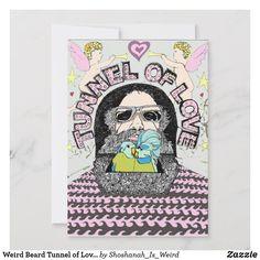 Shop Weird Beard Tunnel of Love Valentine Holiday Card created by Shoshanah_Is_Weird.