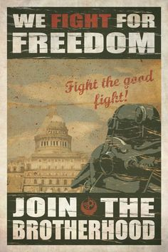 Fallout Brotherhood of Steel recruitment poster Fallout Bos, Fallout Fan Art, Fallout Game, Fallout New Vegas, Fallout Vault, Video Game Art, Video Games, Fallout Brotherhood Of Steel, Fallout Posters